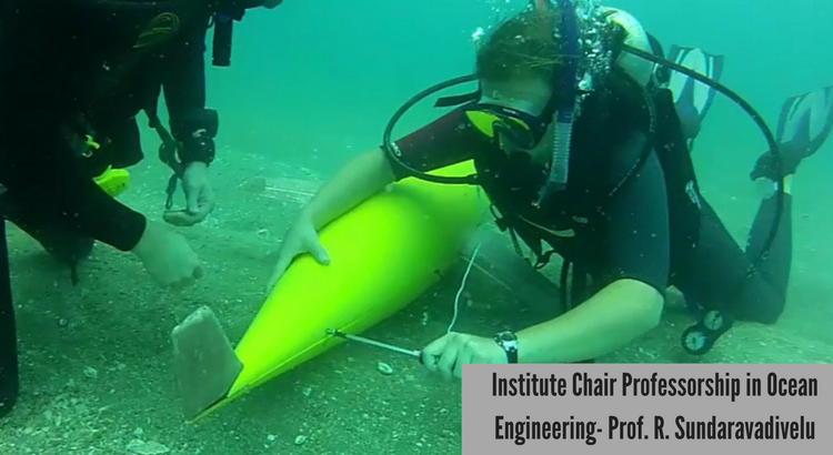 Institute Chair Professorship in Ocean Engineering- Prof. R. Sundaravadivelu