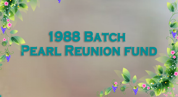 1988 Batch Pearl Reunion fund