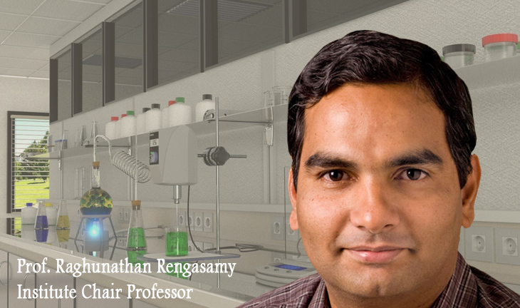 Institute Chair in Chemical Engineering - Prof. Raghunathan Rengasamy