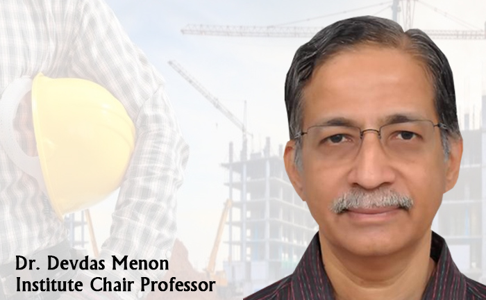 Institute Chair Professorship in Civil Engineering - Dr. Devdas Menon