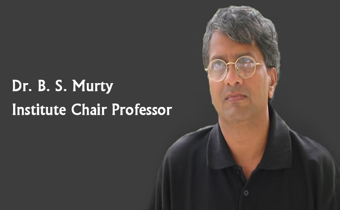 Institute Chair Professorship in Civil Engineering - Dr. B. S. Murty
