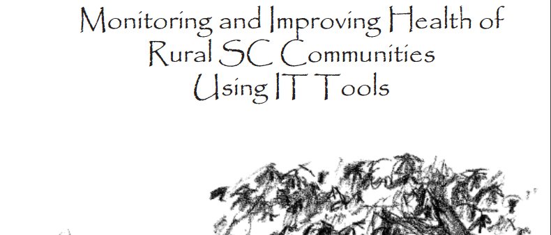Monitoring and Improving Health of Rural SC Communities Using IT Tools
